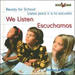 We Listen/Escuchamos