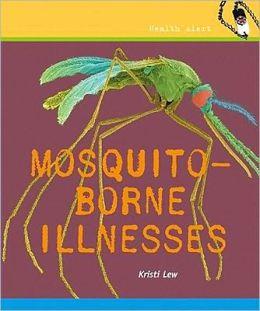 Mosquito-Borne Illnesses