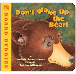 Don't Wake Up the Bear! (Board Buddies Series)