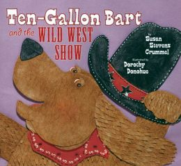 Ten-Gallon Bart and the Wild West Show