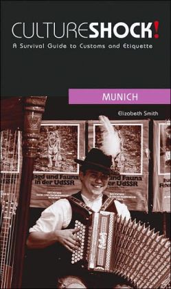 Culture Shock!: Munich