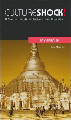 Culture Shock!: Myanmar