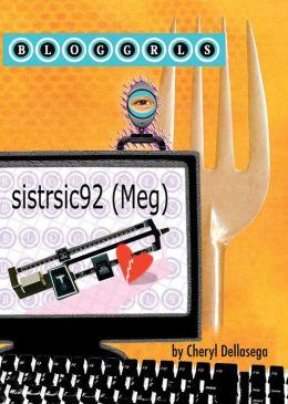 bloggrls: Sistrsic92 (Meg)