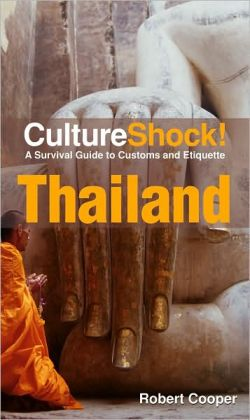 Thailand: A Survival Guide to Customs and Etiquette