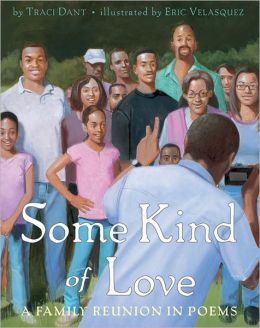 Some Kind of Love: A Family Reunion in Poems