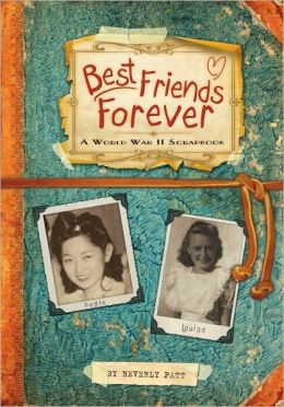 Best Friends Forever: A World War II Scrapbook