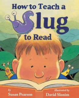 How To Teach Slug to Read