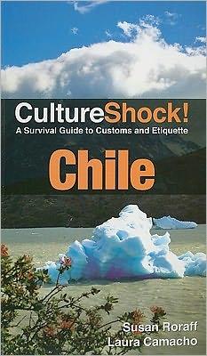 Culture Shock! Chile 30th Anniversary