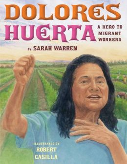 Dolores Huerta: A Hero to Migrant Workers