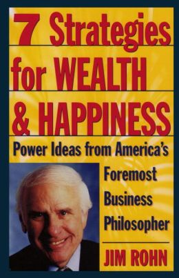 7 Strategies for Wealth and Happiness: Power Ideas from America's Foremost Business Philosopher