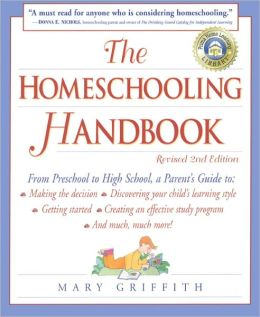 The Homeschooling Handbook: From Preschool to High School, a Parent's Guide