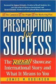Prescription for Success: The Rexall Showcase Story And What It Means to You