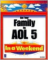 Get Your Family on AOL In a Weekend