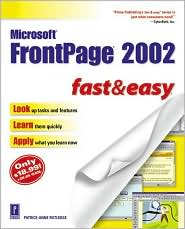 Microsoft FrontPage 2002 Fast and Easy