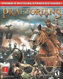 Praetorians: Prima's Official Strategy Guide