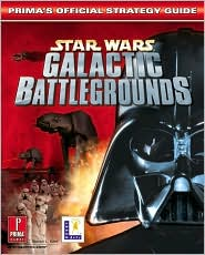 Star Wars Galactic Battlegrounds: Prima's Official Strategy Guide