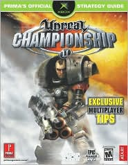 Unreal Championship: Prima's Official Strategy Guide
