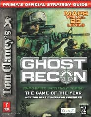 Tom Clancy's Ghost Recon: Prima's Official Strategy Guide