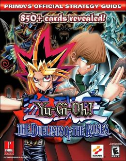 Download Yu-Gi-Oh! Duelists of the Roses (Prima's Official ...