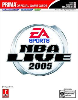 NBA Live 2005: Prima Official Game Guide
