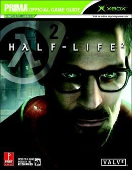 Half-Life 2 (Xbox): Prima Official Game Guide