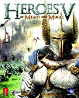 Heroes of Might and Magic V: Prima Official Game Guide