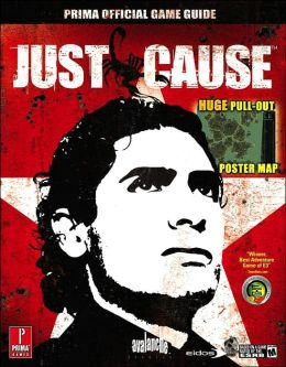 Just Cause: Prima Official Game Guide
