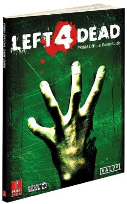 Left 4 Dead: Prima Official Game Guide
