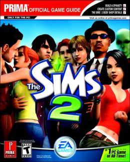 The SIMS 2 Revised: Prima Official Game Guide