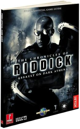 The Chronicles of Riddick: Assault on Dark Athena: Prima Official Game Guide