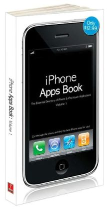 iPhone Apps Book Vol. 1: The Essential Directory of iPhone and iPod Touch Applications