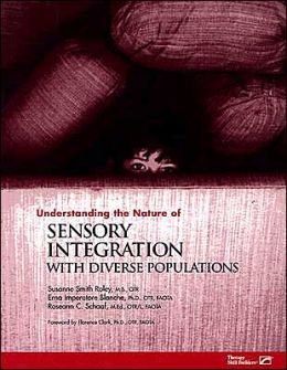 Understanding the Nature of Sensory Integration with Diverse Populations