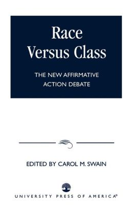 Race vs Class: The New Affirmative Action Debate
