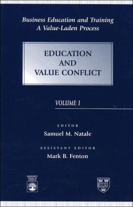 Business Education and Training: A Value-Laden Process: Education and Value Conflict