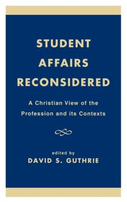 Student Affairs Reconsidered