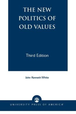 New Politics Of Old Values
