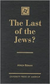 The Last of the Jews?