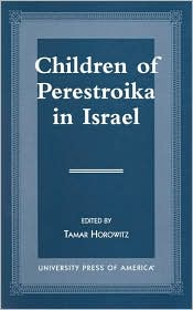 Children of Perestroika in Israel