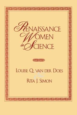Renaissance Women in Science: Co-Published with Women's Freedom Network