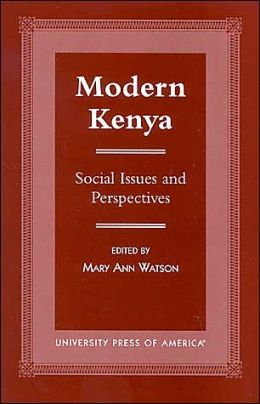 Modern Kenya: Social Issues and Perspectives