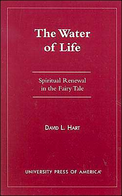 The Water of Life: Spiritual Renewal in the Fairy Tale