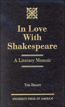 In Love with Shakespeare : A Literary Memoir