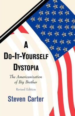 Do It Yourself Dystopia Rev Ed (Rev)