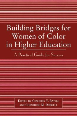 Building Bridges For Women Of Color In Higher Education