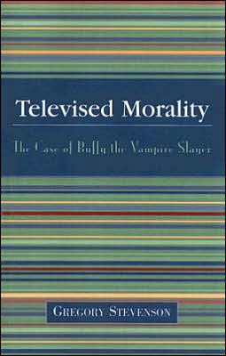 Televised Morality: The Case of Buffy the Vampire Slayer