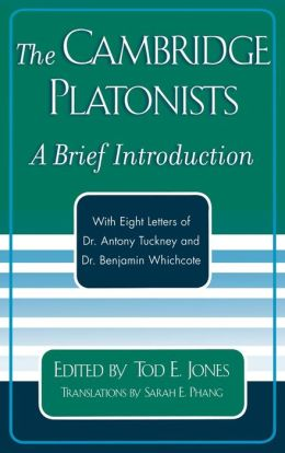 The Cambridge Platonists: A Brief Introduction