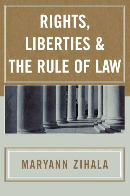 Rights, Liberties and the Rule of Law