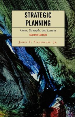 Strategic Planning: Cases, Concepts, and Lessons