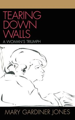 Tearing Down Walls: A Woman's Triumph