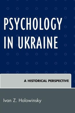 Psychology in Ukraine: A Historical Perspective
